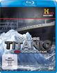 100 Jahre Titanic - Die 3D Dokumentation (Blu-ray 3D) Blu-ray