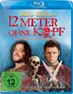 12 Meter ohne Kopf Blu-ray