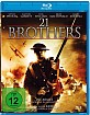 21 Brothers (Neuauflage) Blu-ray