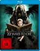 22 Ways to Die Blu-ray