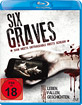 6 Graves - 6 Leben, 6 Fallen, 6 Gräber Blu-ray