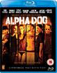 Alpha Dog (UK Import ohne dt. Ton) Blu-ray