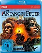 Am Anfang war das Feuer (La guerre du feu) (Remastered Edition) Blu-ray