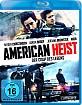American Heist - Der Coup des Lebens Blu-ray
