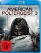 American Poltergeist 3 - Sie werden nicht ohne dich gehen (Neuauflage) Blu-ray