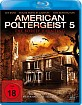 American Poltergeist 5 - The Borely Haunting Blu-ray