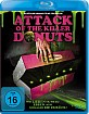 Attack of the Killer Donuts Blu-ray