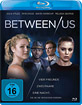Between Us (2012) Blu-ray
