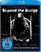 Beyond the Bridge (2015) Blu-ray