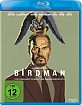 Birdman oder (die unverhoffte Macht der Ahnungslosigkeit) Blu-ray