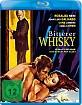Bitterer Whiskey - Im Rausch der Sinne Blu-ray