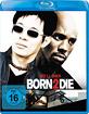 Born 2 Die Blu-ray