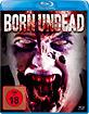 Born Undead (Neuauflage) Blu-ray
