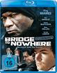 Bridge to Nowhere - Die dunkle Seite des Traums Blu-ray