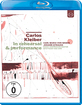 Carlos Kleiber - In Rehearsal & Performance Blu-ray