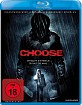 Choose (2010) (Neuauflage) Blu-ray