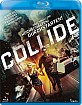 Collide (2016) (CH Import) Blu-ray