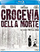 Crocevia della morte (IT Import) Blu-ray