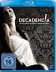 Decadencia - Verbotene Lust Blu-ray