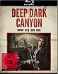 Deep Dark Canyon Blu-ray