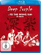Deep Purple - To the Rising Sun (Live in Tokyo) Blu-ray