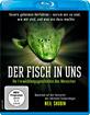 Der Fisch in uns - Die Entwicklungsgeschichte des Menschen Blu-ray