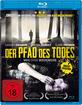 Der Pfad des Todes - Weg ohne Wiederkehr Blu-ray