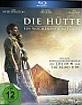 Die Hütte - Ein Wochenende mit ...
