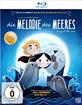 Die Melodie des Meeres Blu-ray