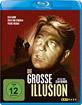 Die grosse Illusion Blu-ray