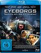 Eyeborgs - Nichts ist wie es scheint Blu-ray