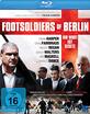 Footsoldiers of Berlin Blu-ray