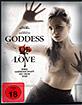 Goddess of Love - Ihre Leidenschaft ist dein Tod (Special Edition) Blu-ray