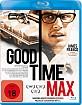 Good Time Max (Neuauflage) Blu-ray