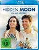 Hidden Moon - Liebe auf Abwegen Blu-ray