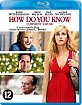 How do you know (NL Import) Blu-ray