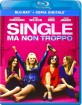Single Ma Non Troppo (2016) (Blu-ray + Digital Copy) (IT Import) Blu-ray