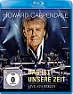 Howard Carpendale - Das ist unsere Zeit (Live aus Berlin) Blu-ray