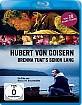 Hubert von Goisern - Brenna tuat's schon lang Blu-ray