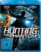 Hunting the Phantom Blu-ray