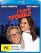 I Love Trouble (AU Import ohne dt. Ton) Blu-ray