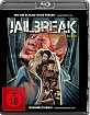 Jailbreak - If You Give Up, You Die Blu-ray
