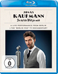 Jonas Kaufmann - Du bist die Welt für mich Blu-ray