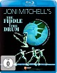 Joni Mitchell's - The Fiddle and the Drum (Mario Rouleau) Blu-ray