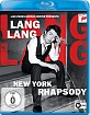 Lang Lang - New York Rhapsody (Live from Lincoln Center) Blu-ray