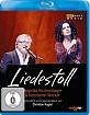 Liedestoll - Angelika Kirchschlager & Konstantin Wecker Blu-ray