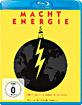 Macht Energie Blu-ray