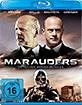 Marauders - Die Reichen werden ...