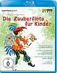 Mozart - Die Zauberflöte für Kinder Blu-ray
