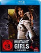 Mutant Girls Squad (Uncut Edition) (Neuauflage) Blu-ray